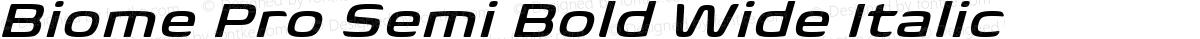 Biome Pro Semi Bold Wide Italic