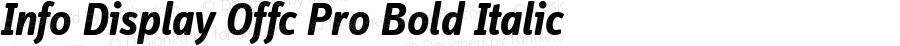 Info Display Offc Pro Bold Italic Version 7.504; 2011; Build 1021