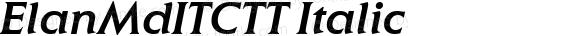 ElanMdITCTT Italic Version 1.00