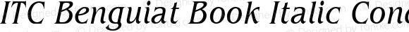 ITC Benguiat Book Italic Condensed