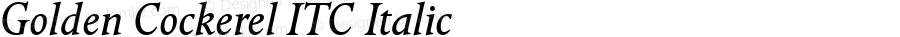 Golden Cockerel ITC Italic Version 1.00