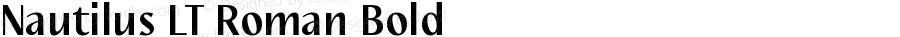 Nautilus LT Roman Bold Version 1.03