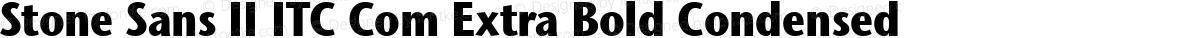 Stone Sans II ITC Com Extra Bold Condensed