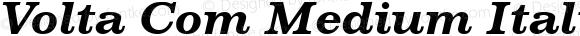 Volta Com Medium Italic Version 1.01