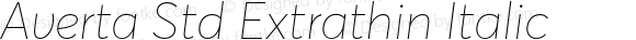 Averta Std Extrathin Italic