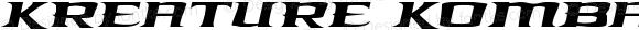 Kreature Kombat Expanded Italic Expanded Italic