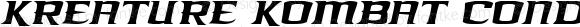 Kreature Kombat Condensed Italic Condensed Italic