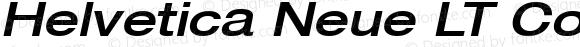 Helvetica Neue LT Com 63 Medium Extended Oblique
