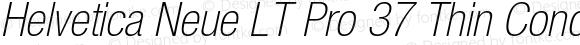 Helvetica Neue LT Pro 37 Thin Condensed Oblique