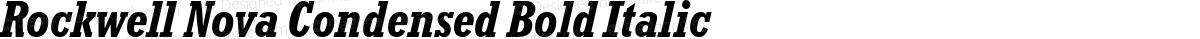 Rockwell Nova Condensed Bold Italic