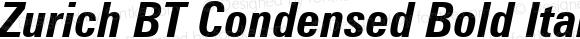 Zurich BT Condensed Bold Italic Version 1.02