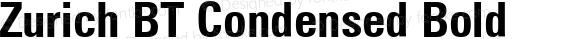 Zurich BT Condensed Bold Version 1.02
