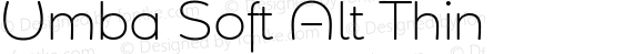 Umba Soft Alt Thin Version 1.000;PS 001.000;hotconv 1.0.88;makeotf.lib2.5.64775