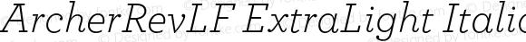 ArcherRevLF ExtraLight Italic 001.000