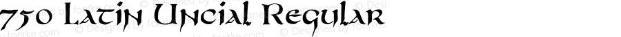 750 Latin Uncial Regular