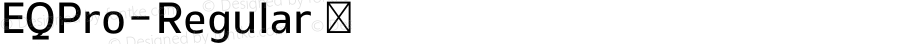EQPro-Regular ☞ Version 1.0;com.myfonts.easy.cadson-demak.eq.pro-regular.wfkit2.version.41uA