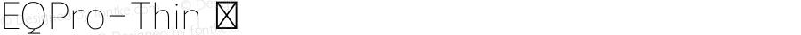 EQPro-Thin ☞ Version 1.0;com.myfonts.cadson-demak.eq.pro-thin.wfkit2.41uC