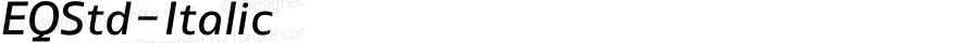EQStd-Italic ☞ Version 1.0;com.myfonts.cadson-demak.eq.std-italic.wfkit2.41uj
