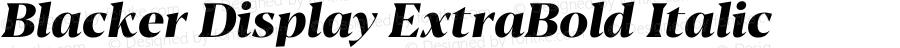 Blacker Display ExtraBold Italic Version 1.0 | w-rip DC20180110