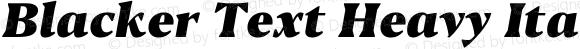 Blacker Text Heavy Italic