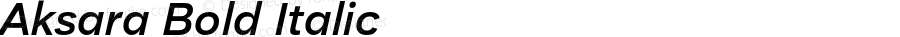 Aksara Bold Italic Version 1.000;YWFTv17