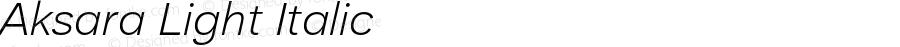 Aksara Light Italic Version 1.000;YWFTv17