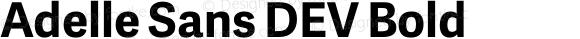 Adelle Sans DEV Bold