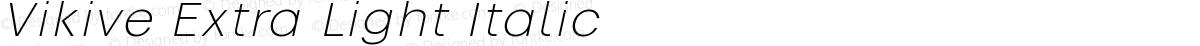 Vikive Extra Light Italic