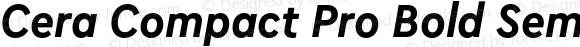 Cera Compact Pro Bold SemiCondensed Italic