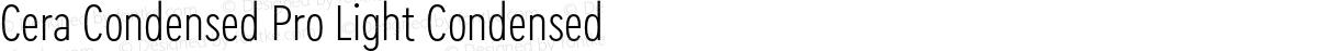 Cera Condensed Pro Light Condensed