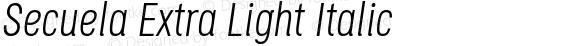 Secuela Extra Light Italic