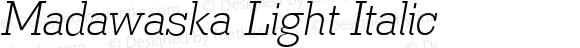 Madawaska Light Italic