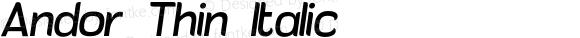 Andor Thin Italic