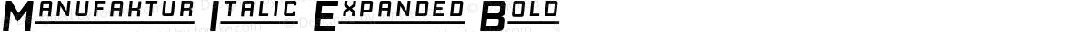 Manufaktur Italic Expanded Bold
