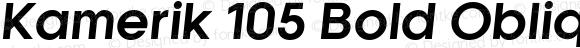 Kamerik 105 Bold Oblique