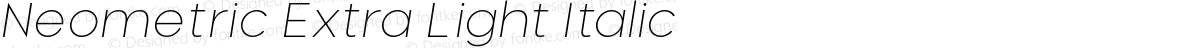 Neometric Extra Light Italic