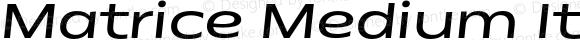 Matrice Medium Italic