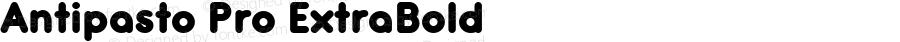 Antipasto Pro ExtraBold Version 1.000