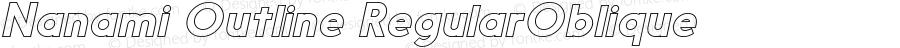 NanamiOutline-RegularOblique