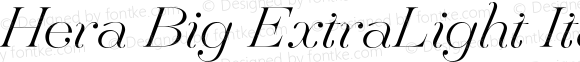 Hera Big ExtraLight Italic