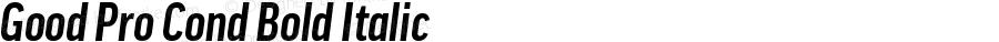 Good Pro Cond Bold Italic Version 7.504; 2010; Build 1004