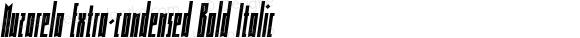 Muzarela Extra-condensed Bold Italic