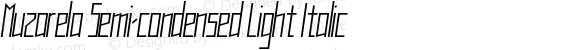 Muzarela Semi-condensed Light Italic