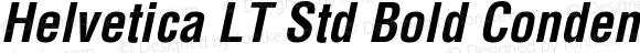 Helvetica LT Std Bold Condensed Oblique