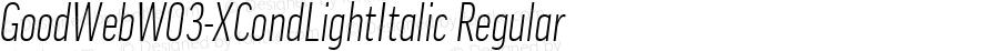 GoodWebW03-XCondLightItalic Regular Version 7.504