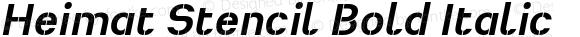 Heimat Stencil Bold Italic