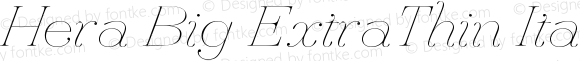 Hera Big ExtraThin Italic