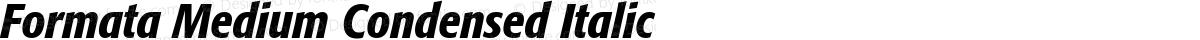 Formata Medium Condensed Italic