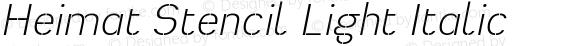 Heimat Stencil Light Italic