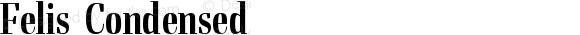 Felis Condensed